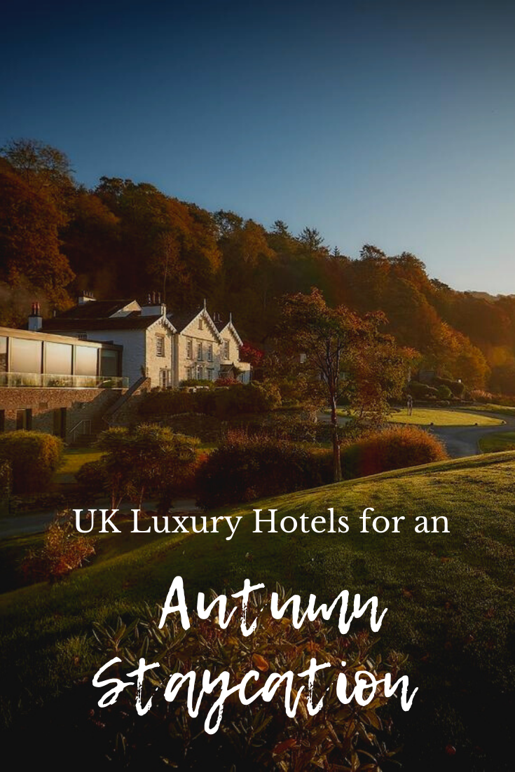 The Top 4 UK Luxury Hotels for an Autumn Staycation