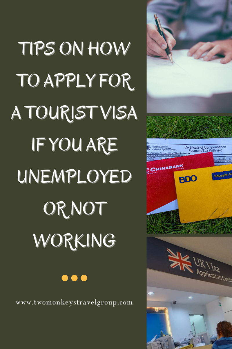 Tips How to Apply for a Tourist Visa if You Are Unemployed or Not Working