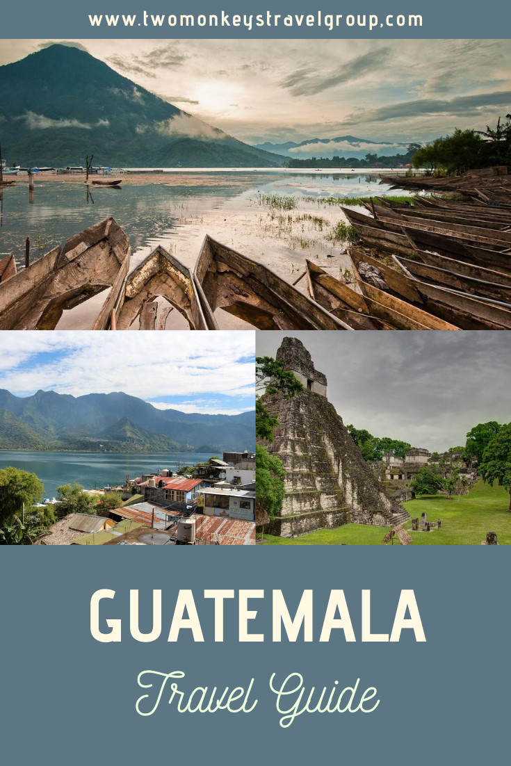 Travel Guide to Guatemala – How, Where & Frequently Asked Questions