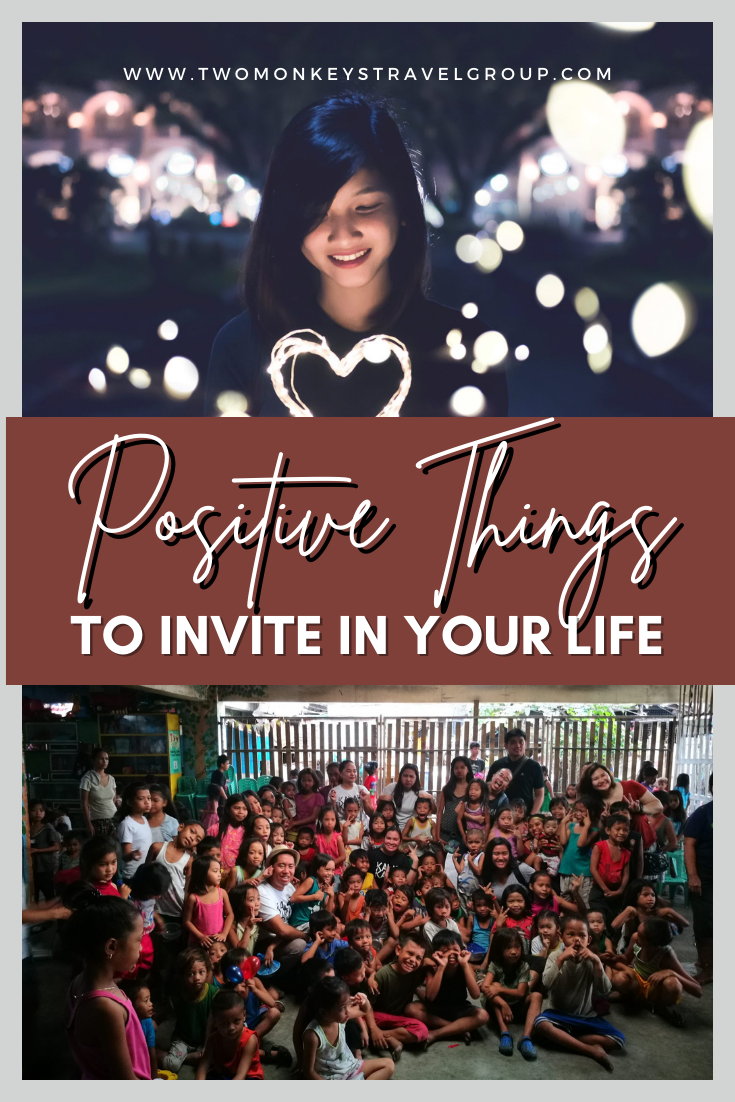 13 Positive Things To Invite In Your Life Enrich your life