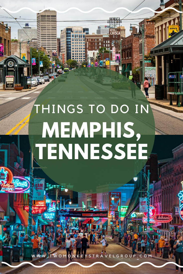 15 Things to do in Memphis, Tennessee [With Suggested Tours]