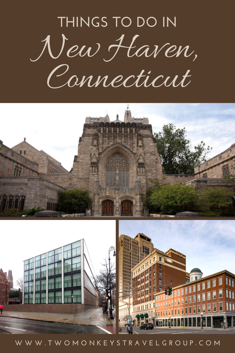 15 Things to do in New Haven, Connecticut [With Suggested Tours]