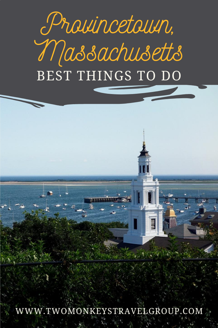 15 things to do in Provincetown, Massachusetts [With Suggested Itinerary]