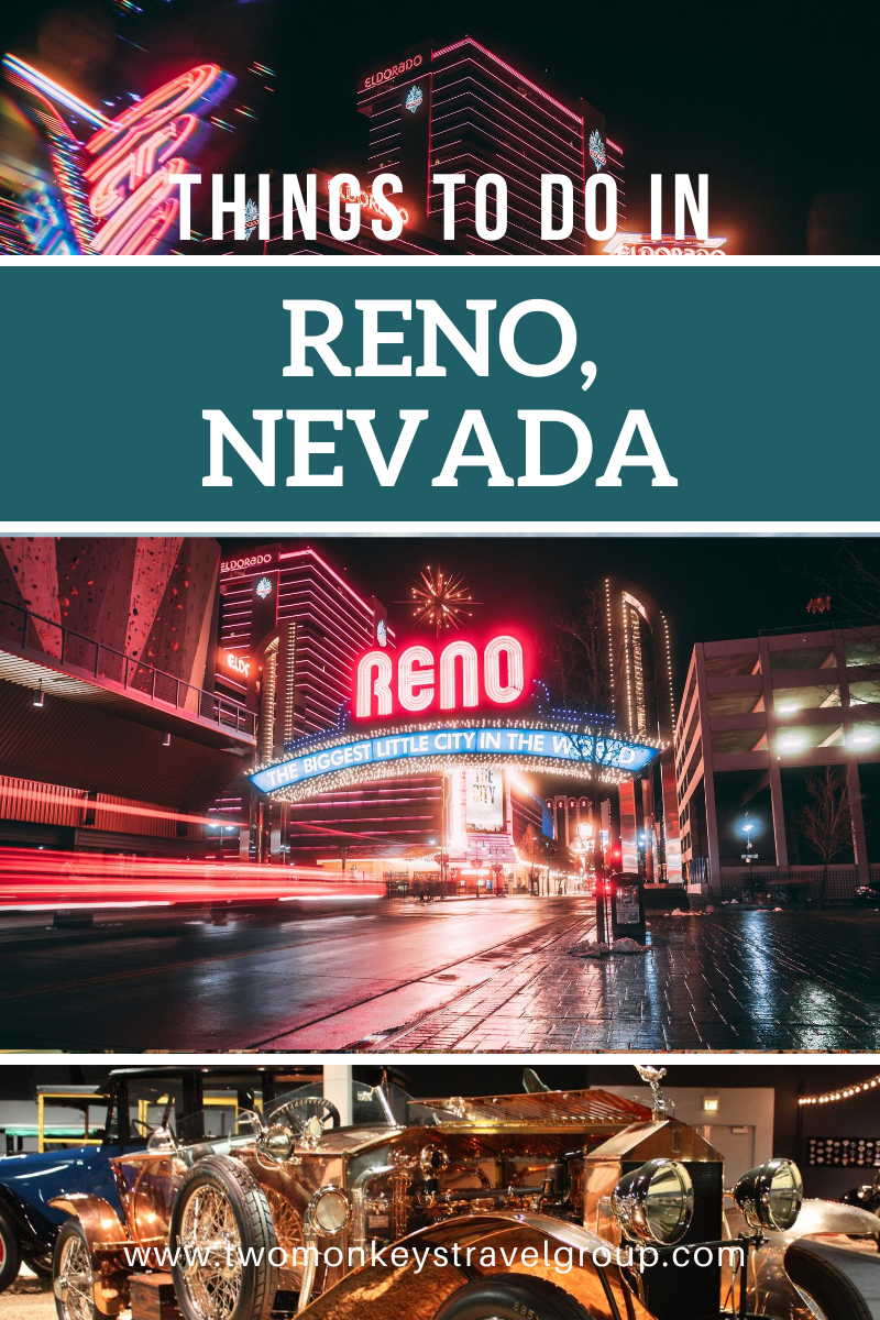 15 Things to do in Reno, Nevada [With Suggested 3 Day Itinerary]