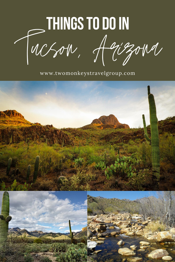 15 Things to do in Tucson, Arizona [With Suggested Tours]