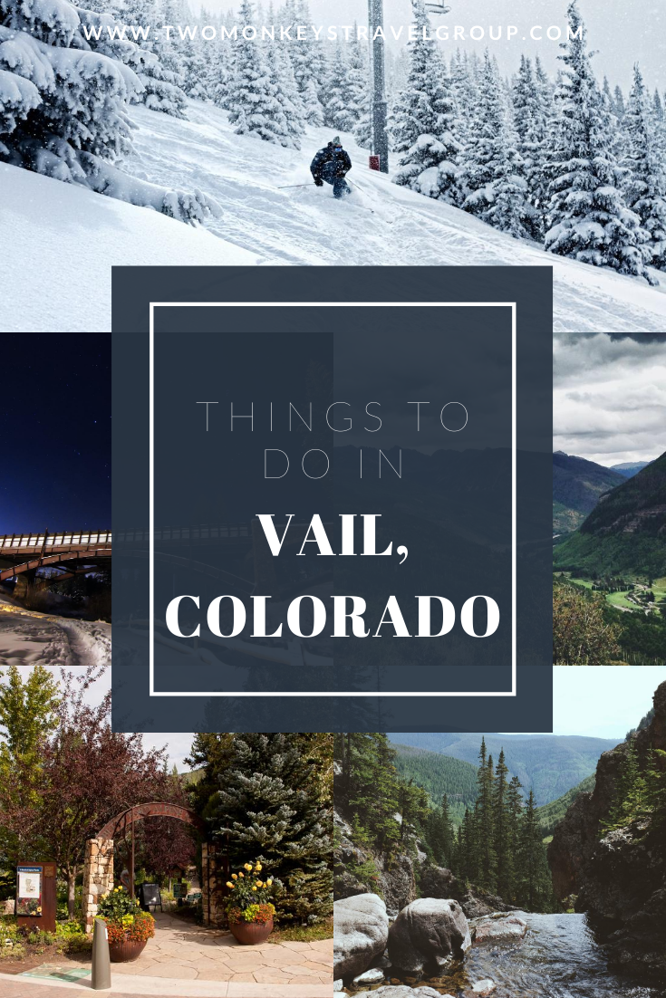 15 Things to do in Vail, Colorado [With Suggested 3 Day Itinerary in Vail]