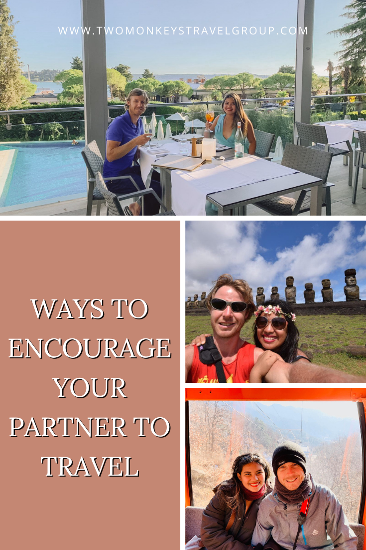 5 Ways to Encourage Your Partner to Travel