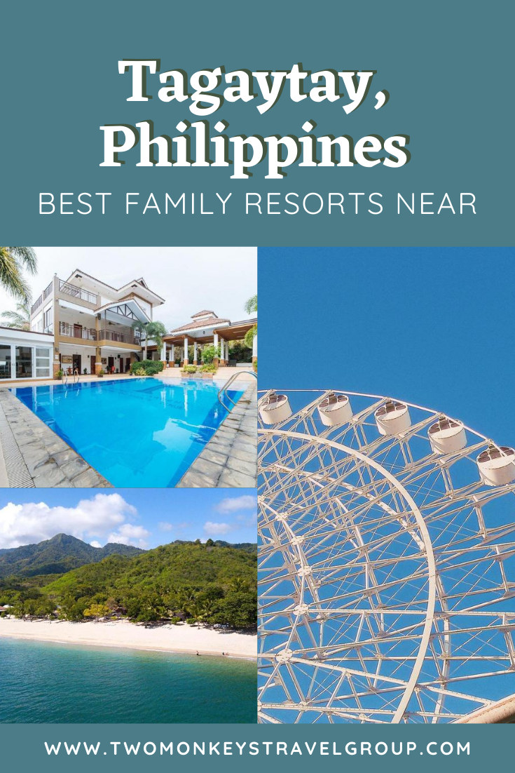 Best Family Resorts near Tagaytay, Philippines [With Photos]