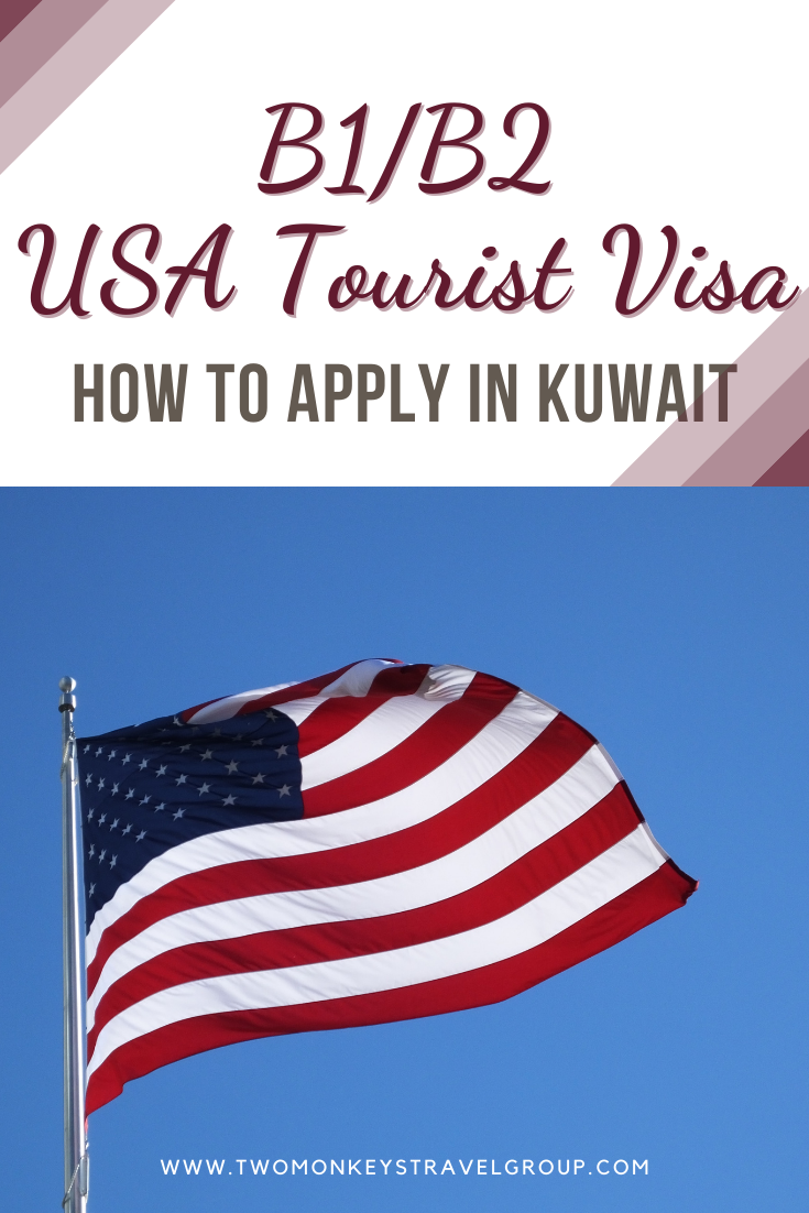 How To Apply for a B1B2 USA Tourist Visa in Kuwait (USA Non Immigrant Visa)