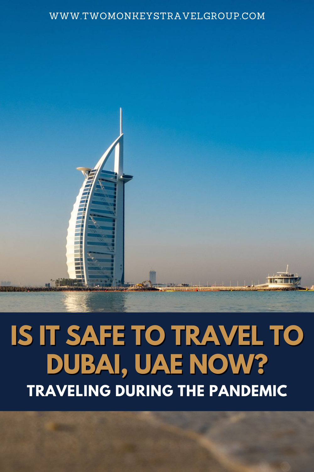 Is It Safe To Travel To Dubai, UAE Now [Traveling During the Pandemic]
