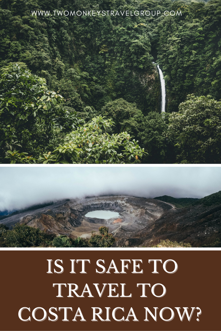 Is It Safe to Travel to Costa Rica now [Traveling during the Pandemic]