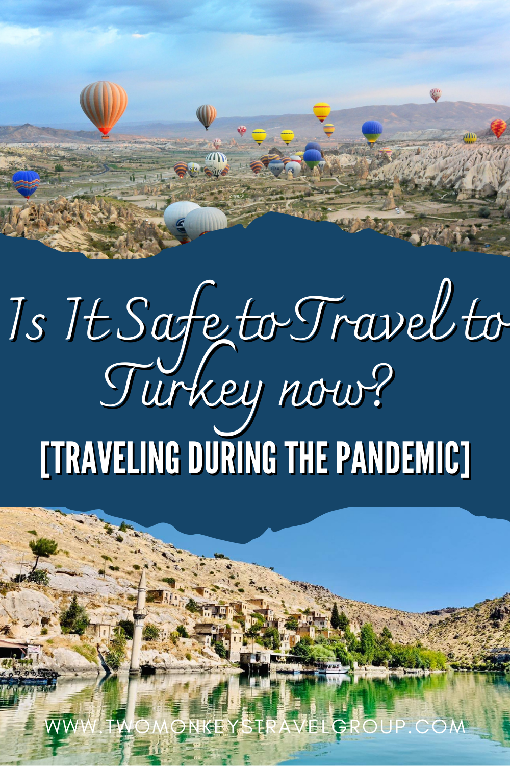 Is It Safe to Travel to Turkey now [Traveling during the Pandemic]
