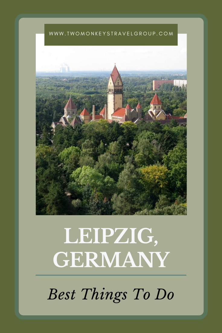 15 Best Things To Do in Leipzig, Germany