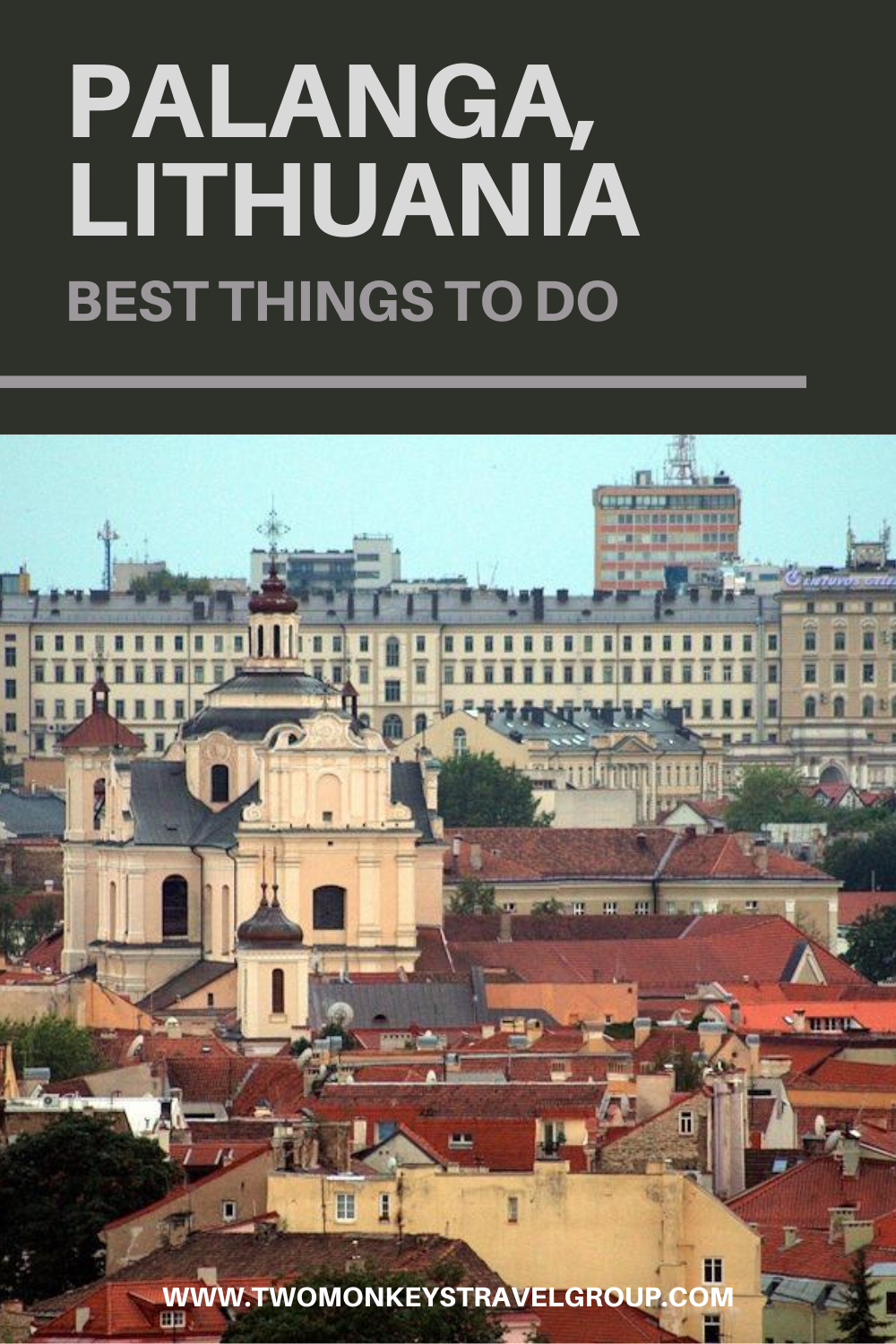 15 Best Things To Do in Palanga, Lithuania