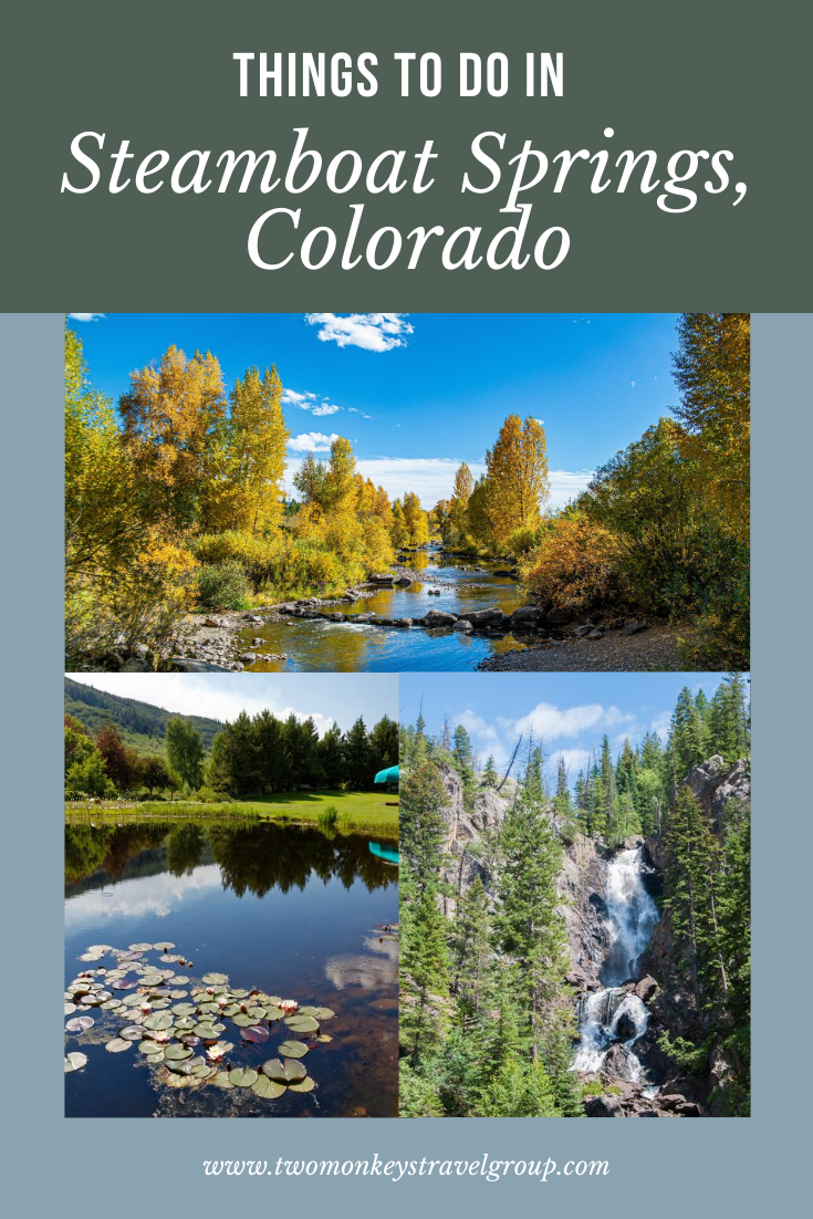 15 Things to do in Steamboat Springs, Colorado [With Suggested Itinerary]