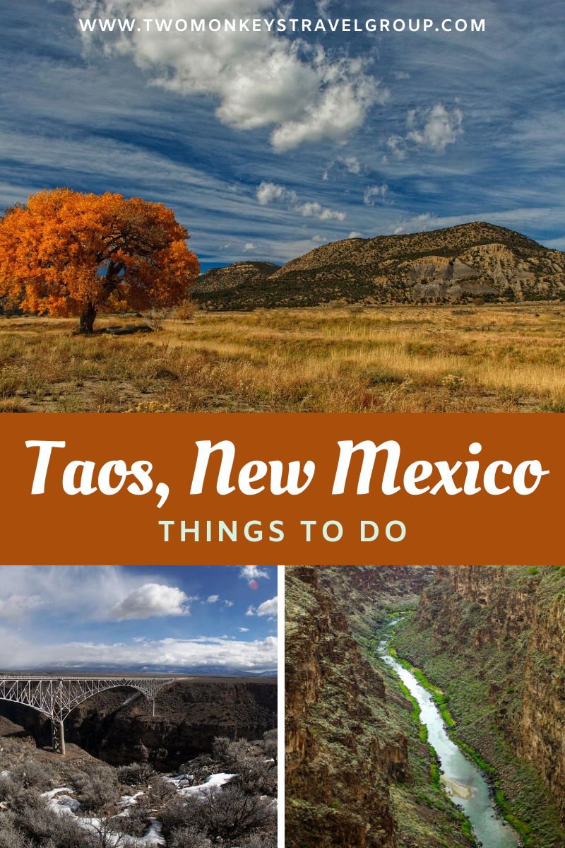 15 Things to do in Taos, New Mexico [With Suggested 3 Day Itinerary]