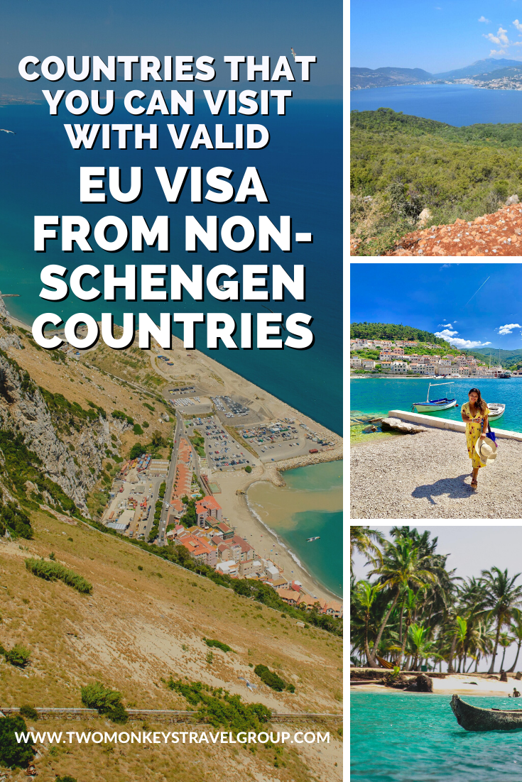 20 Countries that You Can Visit With Valid EU visa from Non Schengen Countries1