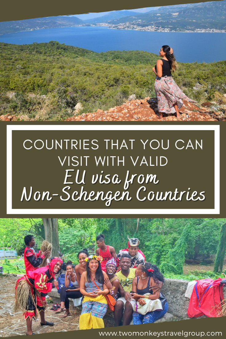 20 Countries that You Can Visit With Valid EU visa from Non Schengen Countries