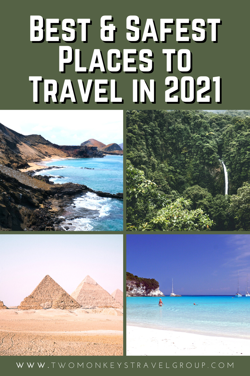 Four of the Best (and Safest) Places to Travel in 2021