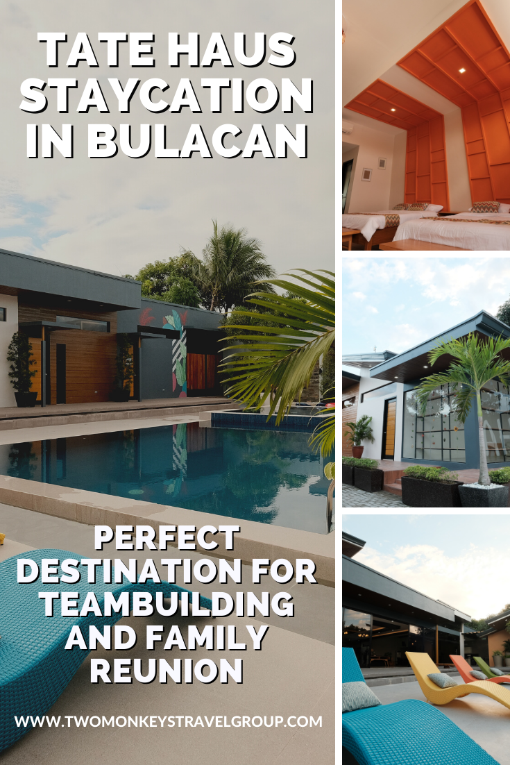 Tate Haus Staycation in Bulacan Perfect Destination for Teambuilding and Family Reunion