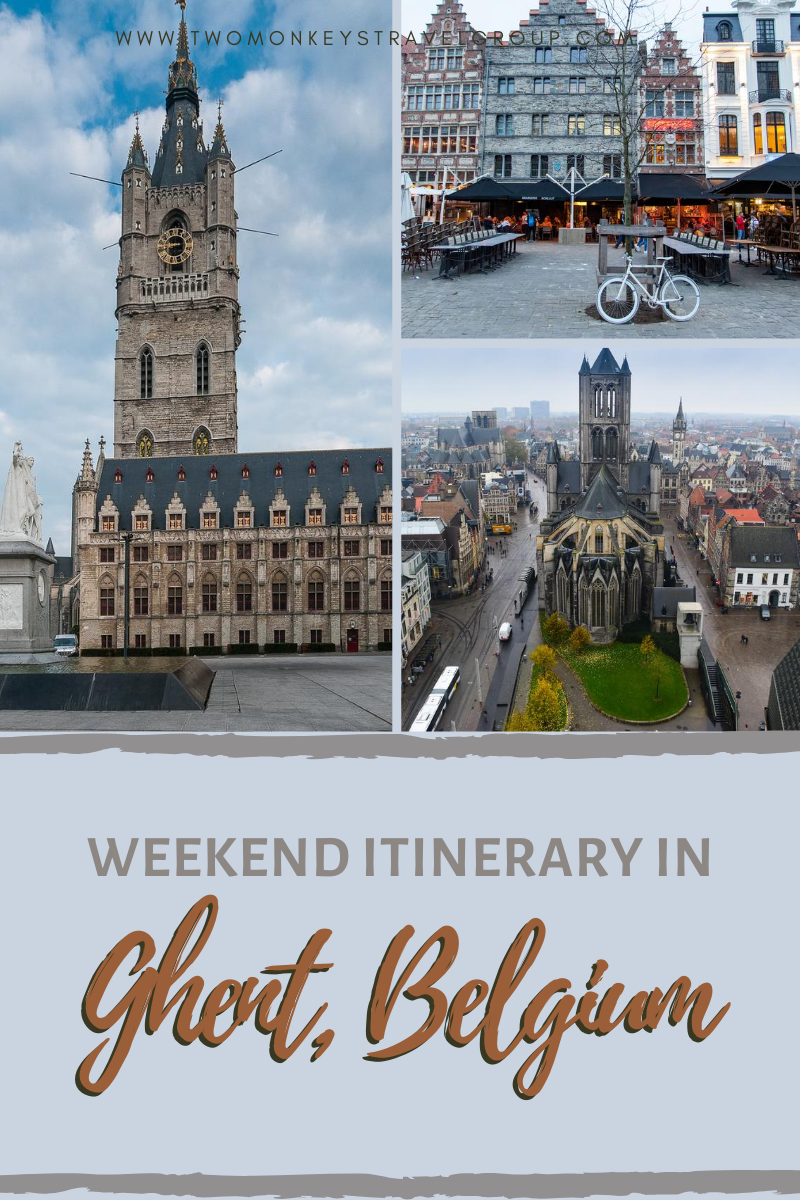 Weekend Itinerary in Ghent, Belgium How to Spend 3 Days in Ghent