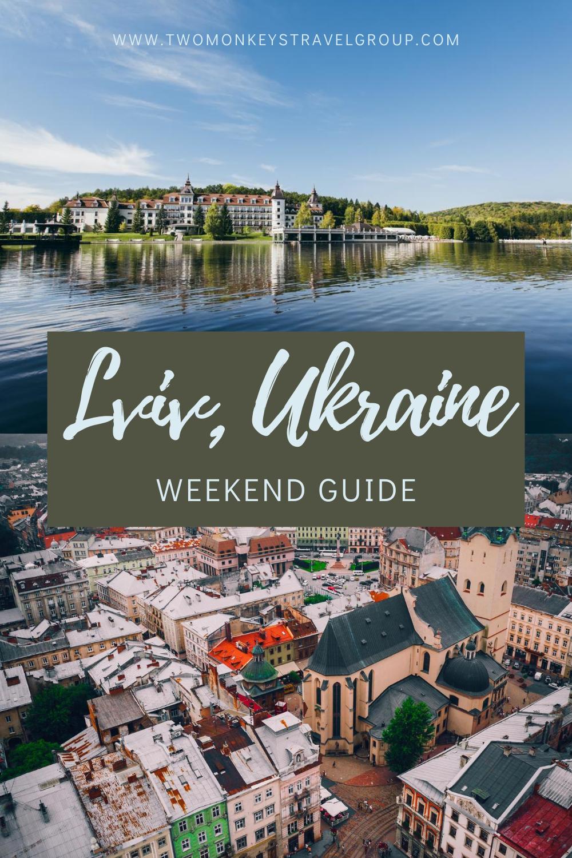 Weekend in Lviv, Ukraine How to Spend 3 Days in Lviv, Ukraine