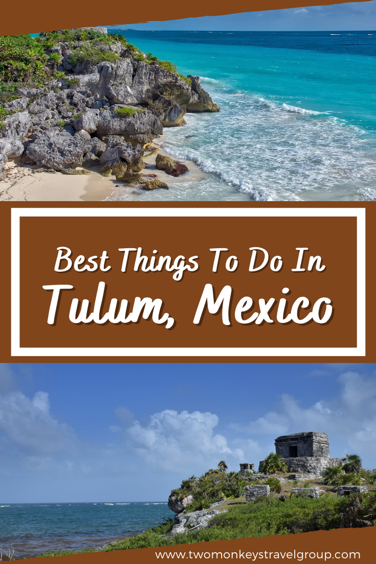 10 Best Things To Do in Tulum, Mexico [with Suggested Tours]
