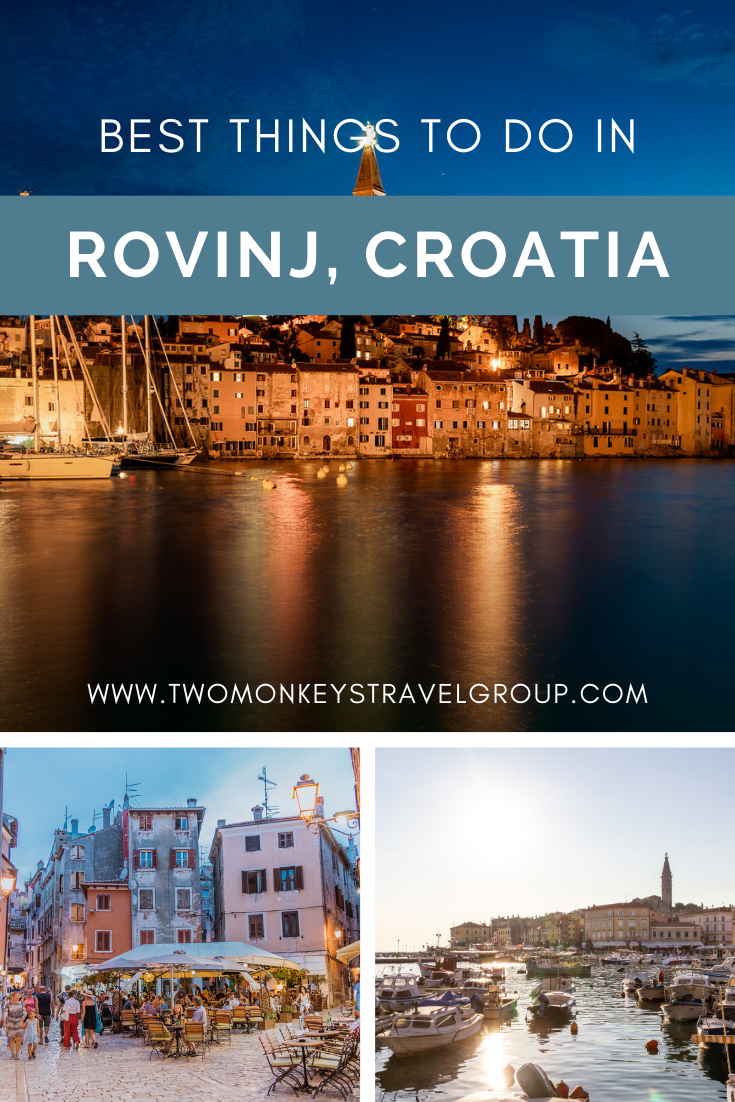 10 Best Things to do in Rovinj, Croatia [with Suggested Tours]