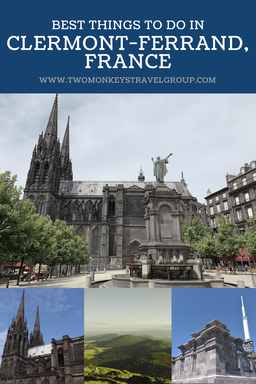 15 Best Things To Do in Clermont Ferrand, France