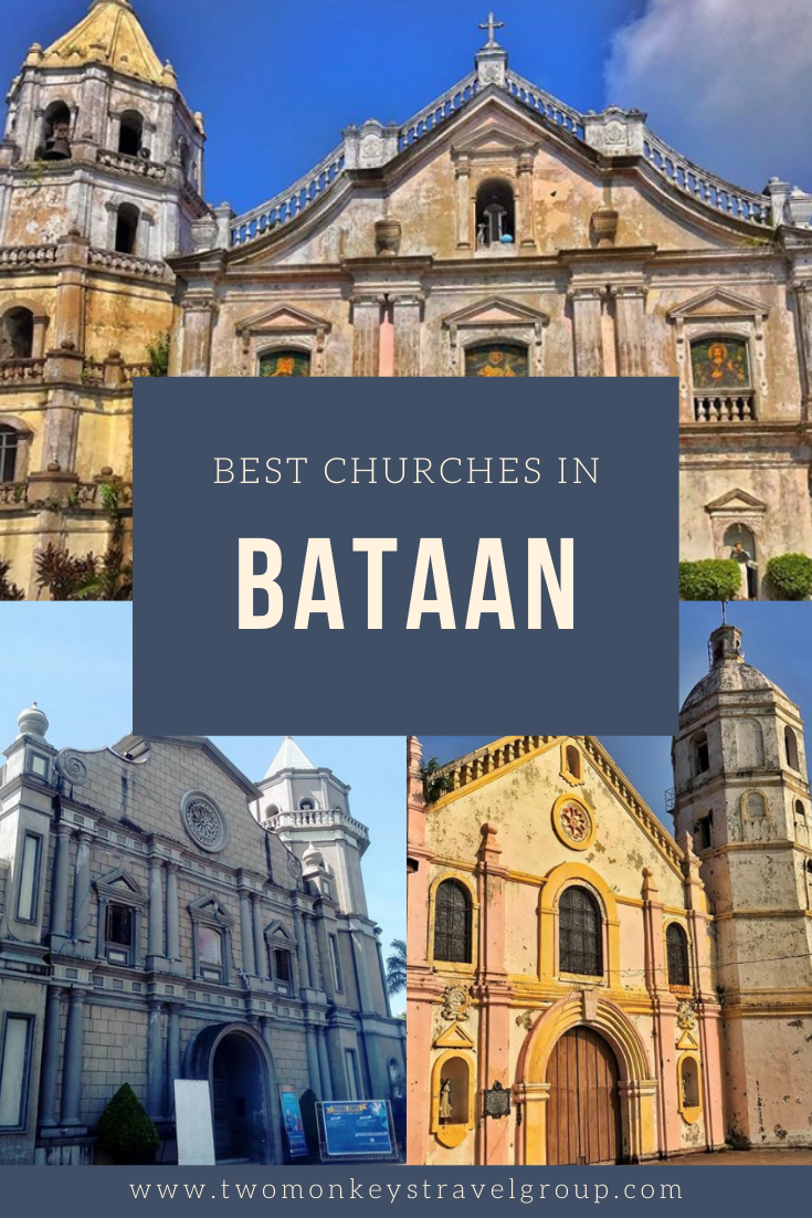 7 Best Churches in Bataan [Itinerary for Visita Iglesia in Bataan]1