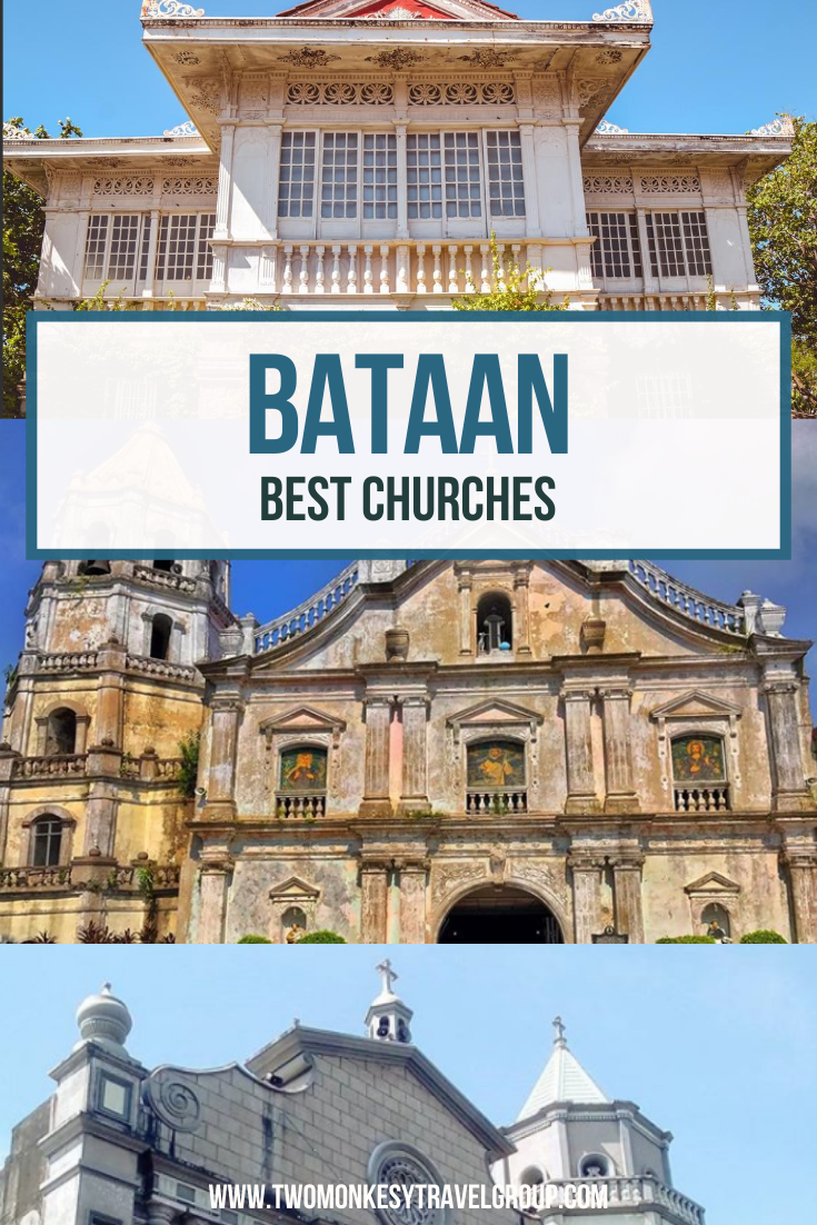 7 Best Churches in Bataan [Itinerary for Visita Iglesia in Bataan]