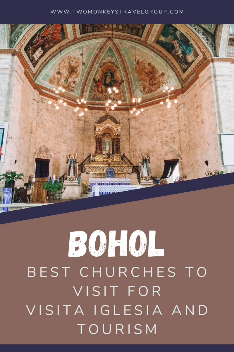7 Best Churches in Bohol To Visit For Visita Iglesia and Tourism