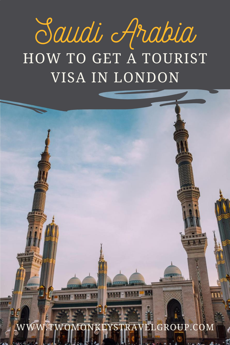 How to Get a Saudi Arabia Tourist Visa in London for British Citizens
