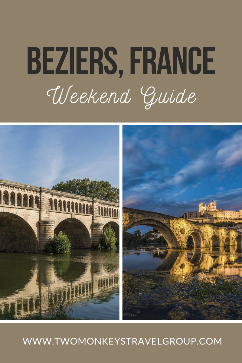Weekend Itinerary in Beziers, France How to Spend 3 Days in Beziers
