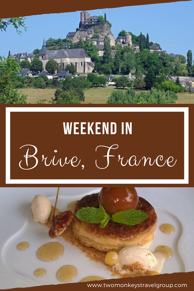 Weekend Itinerary in Brive, France How to Spend 3 Days in Brive, France
