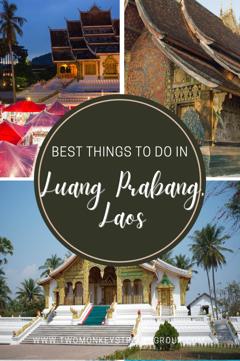 10 Best Things to do in Luang Prabang, Laos [with Suggested Tours]