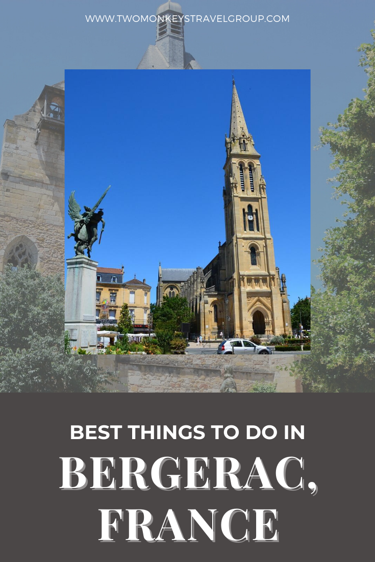 15 Best Things To Do in Bergerac, France [With Suggested Tours]