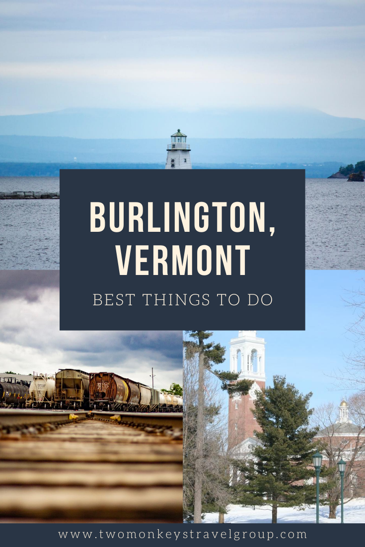 15 Best Things to do in Burlington, Vermont