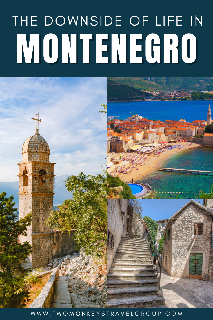 Cons and Difficulties of Living in Montenegro The Downside of Life in Montenegro