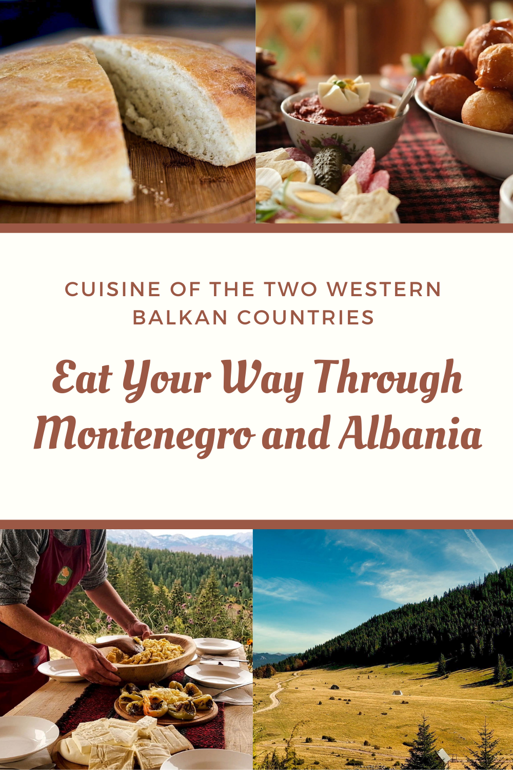 Eat Your Way Through Montenegro and Albania1