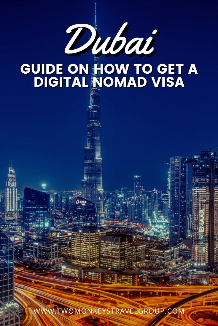 How to Get a Dubai Digital Nomad Visa (Dubai's Virtual Working Programme)