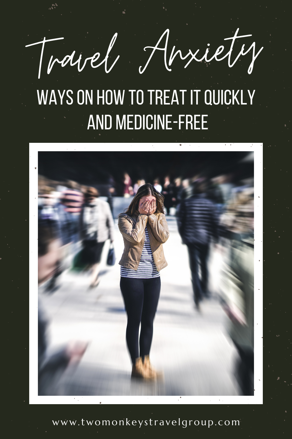 Travel Anxiety – 6 Ways on How To Treat It Quickly and Medicine Free2