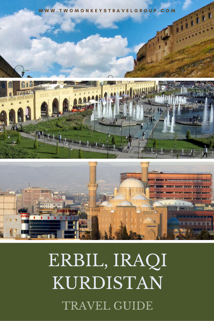 Travel Guide to Erbil, Iraqi Kurdistan [with Sample Itinerary]