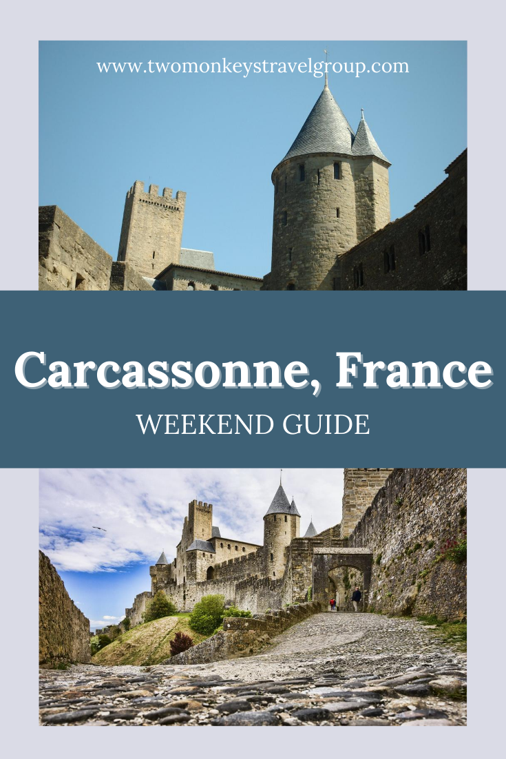 Weekend Itinerary in Carcassonne, France How to Spend 3 Days in Carcassonne