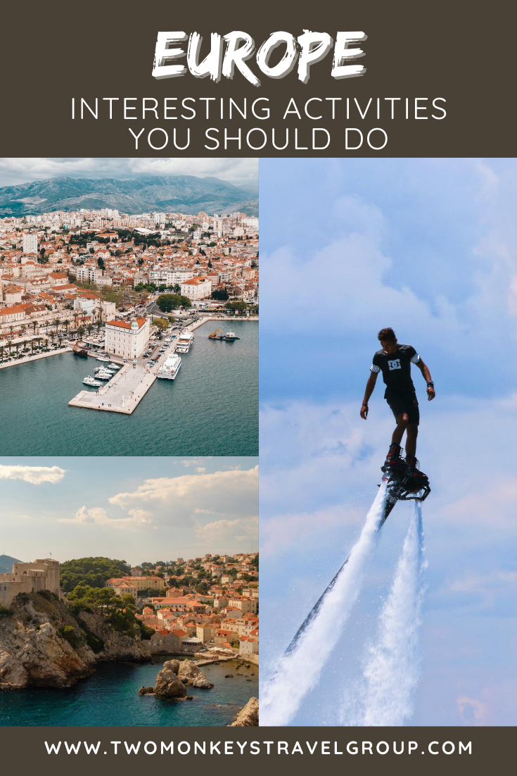 5 Interesting Activities You Should Do in Europe