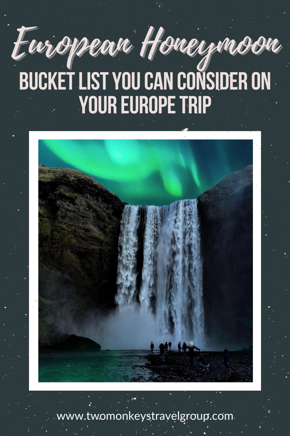 7 European Honeymoon Bucket List You Can Consider On Your Europe Trip