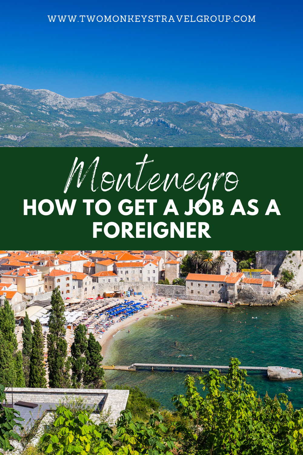 How To Get a Job in Montenegro as a Foreigner [Find Work in Montenegro]
