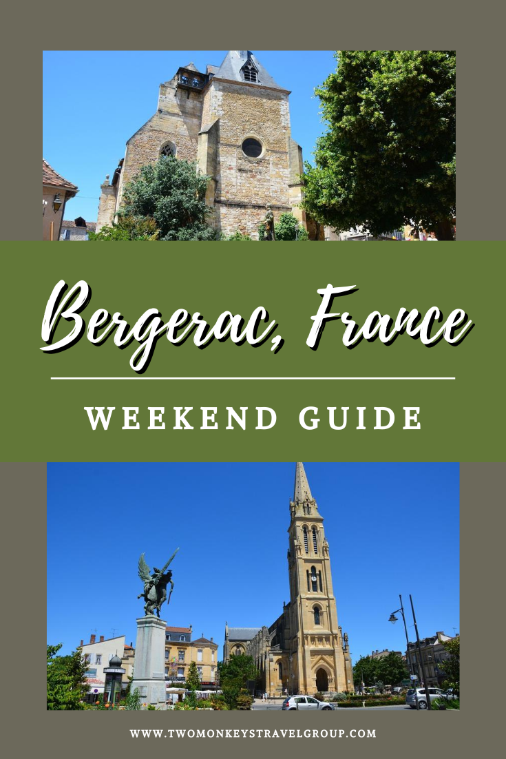Weekend Itinerary in Bergerac, France How to Spend 3 Days in Bergerac
