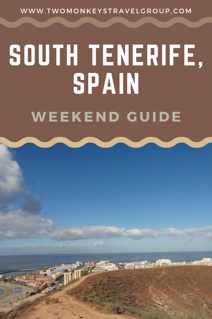 Weekend Itinerary in South Tenerife, Spain How to Spend 3 Days in South Tenerife