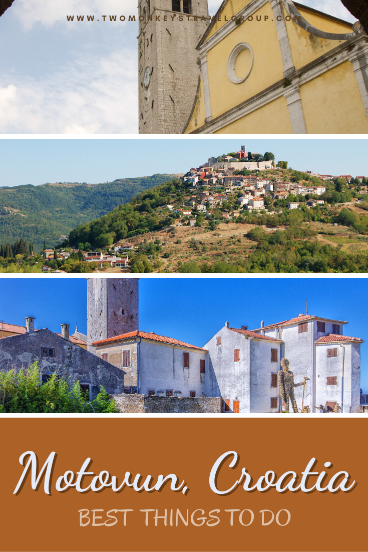 5 Best Things to do in Motovun, Croatia [with Suggested Tours]